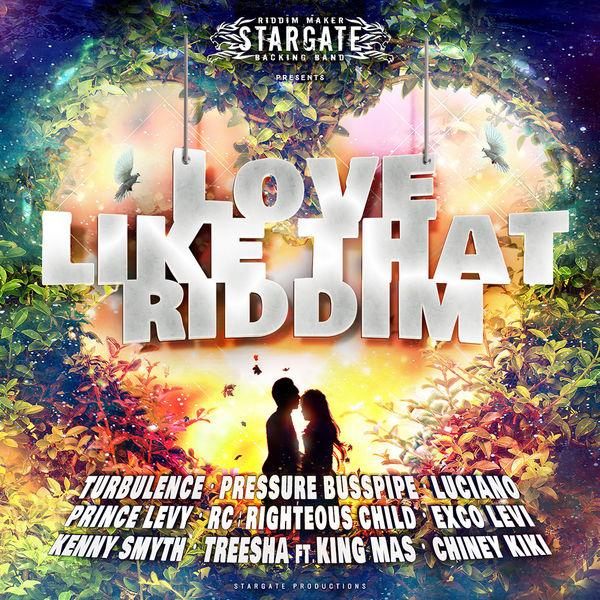 Stargate Backing Band - Love Like That Riddim