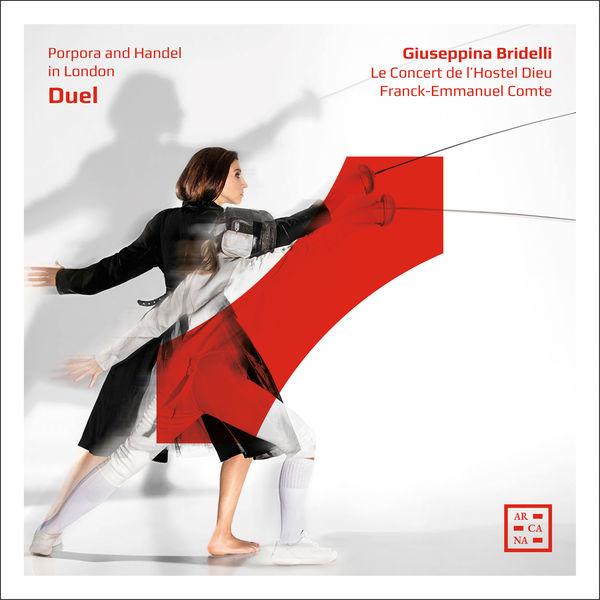 Giuseppina Bridelli - Duel. Porpora and Handel in London