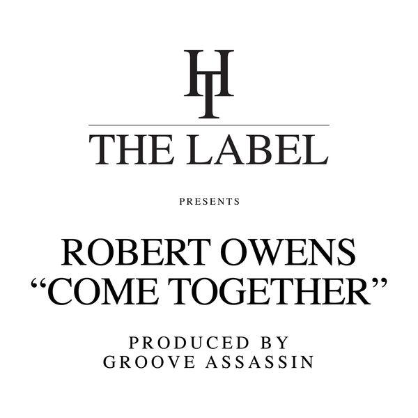 Robert Owens - Come Together