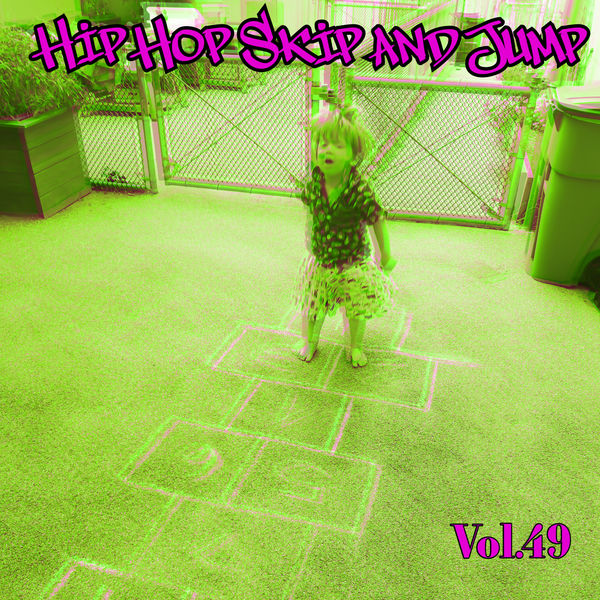 Various Artists - Hip Hop Skip and Jump, Vol. 49