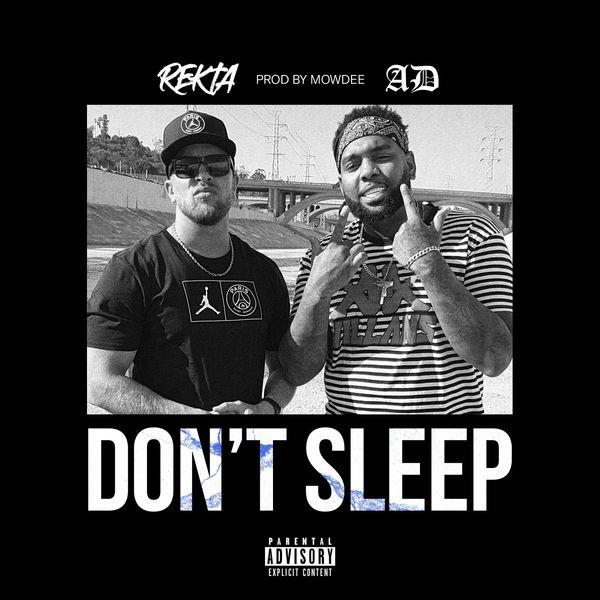 Rekta - Don't Sleep