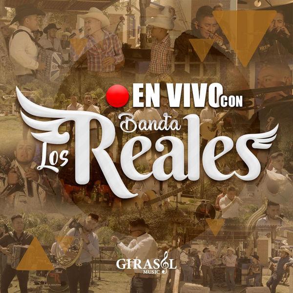 Banda Los Reales En Vivo Con Banda los Reales  (En Vivo)