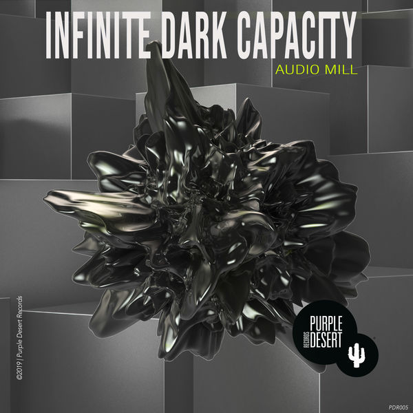 Audio Mill - Infinite Dark Capacity