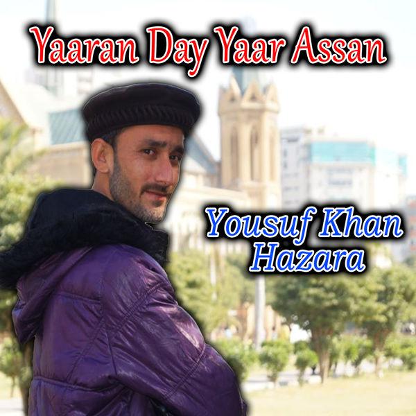 Yousuf Khan Hazara - Yaaran Day Yaar Assan