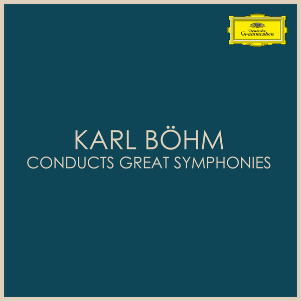 Karl Böhm - Karl Böhm conducts great symphonies