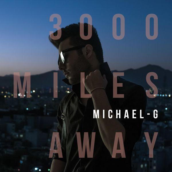 George Michael 3000 Miles Away