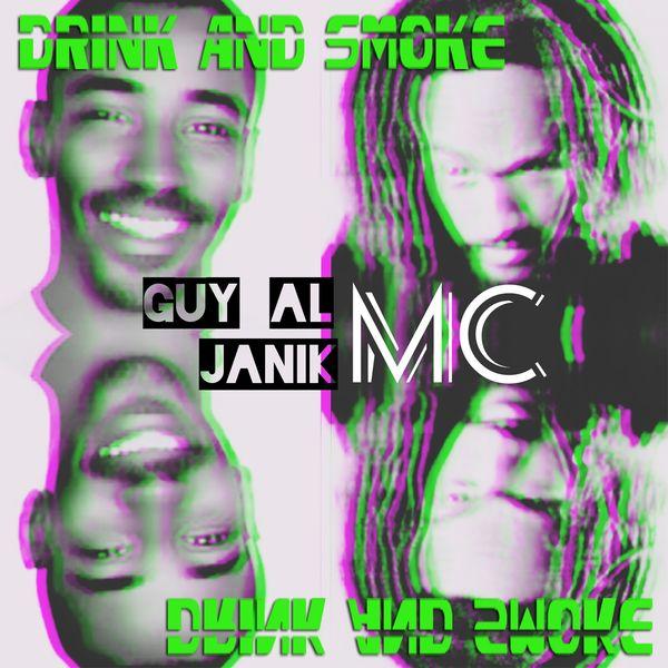 Janik - Drink and smoke (feat. Guy Al MC)