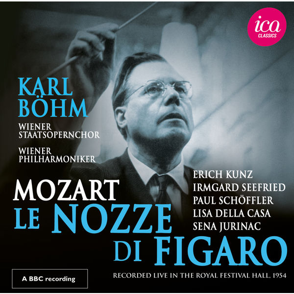 Karl Böhm - Mozart : Le nozze di Figaro, K.492 (Live 1954)