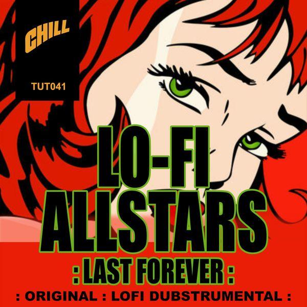 Lo Fidelity Allstars - Last Forever
