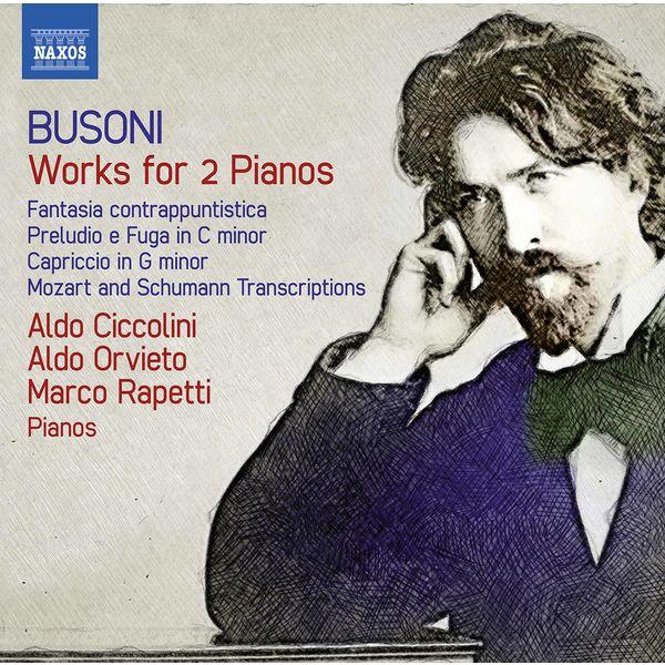 Album Busoni: Works for 2 Pianos , Ferruccio Busoni di Aldo Orvieto    Qobuz: download e streaming in alta qualità