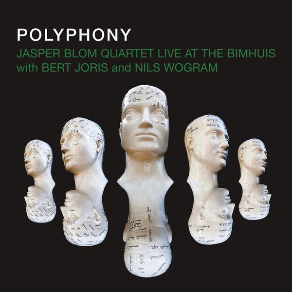 Jasper Blom Quartet - Polyphony