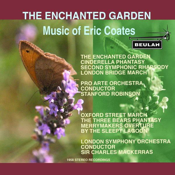 Stanford Ronbinson - The Enchanted Garden - Music of Eric Coates