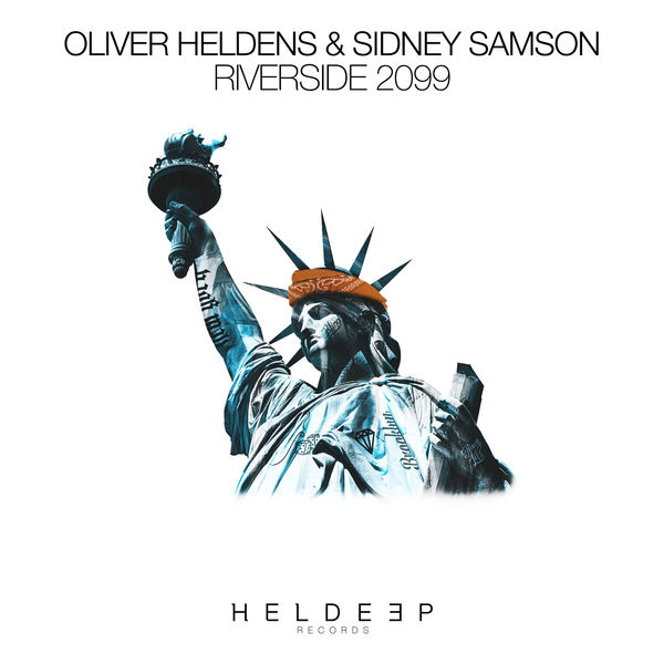 Riverside 2099 | Oliver Heldens – Download and listen to the album