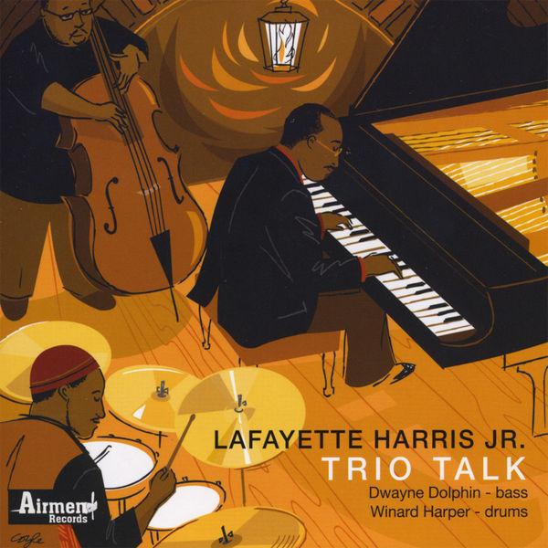 Lafayette Harris Jr. - Trio Talk