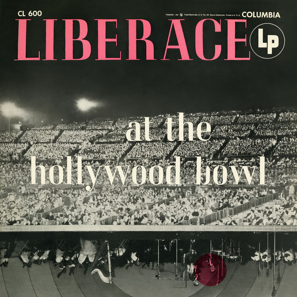 Liberace - Liberace at the Hollywood Bowl (The Complete Concert) (Live)