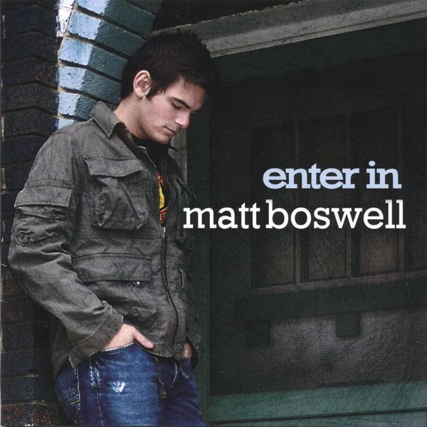 Matt Boswell - Enter In