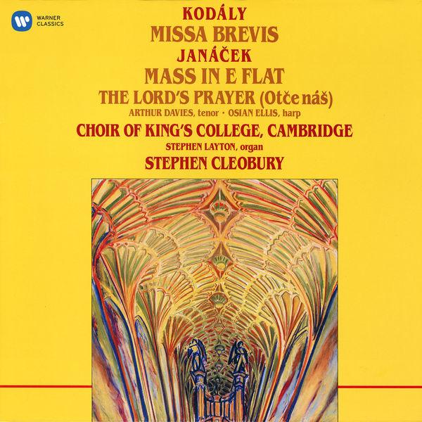Choir of King's College, Cambridge - Kodály: Missa brevis - Janáček: Mass in E-Flat & The Lord's Prayer