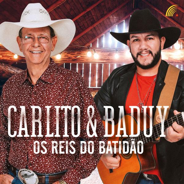 Carlito & Baduy - Os Reis do Batidão