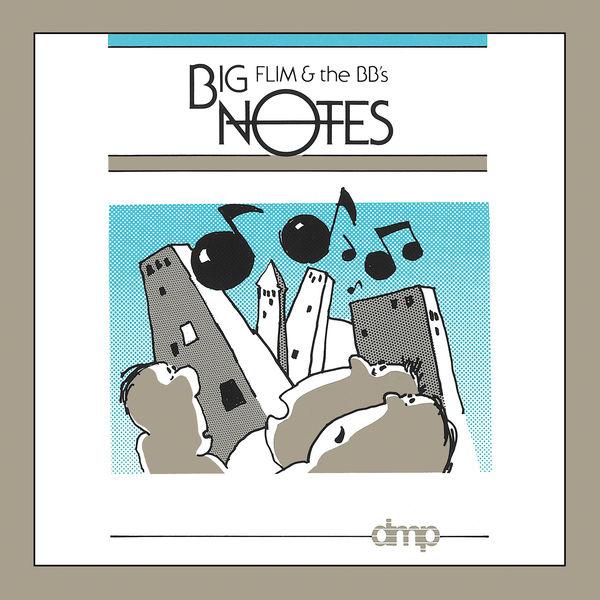 Flim & The BB's - Big Notes