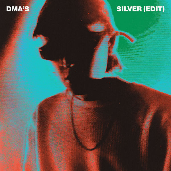 DMA'S - Silver (Edit)