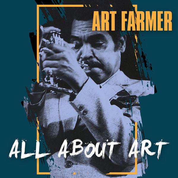 Art Farmer - All about Art