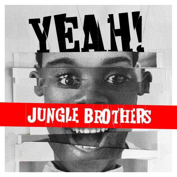 Jungle Brothers - YEAH!