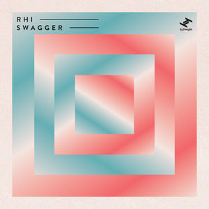 Swagger | Rhi – Download and listen to the album