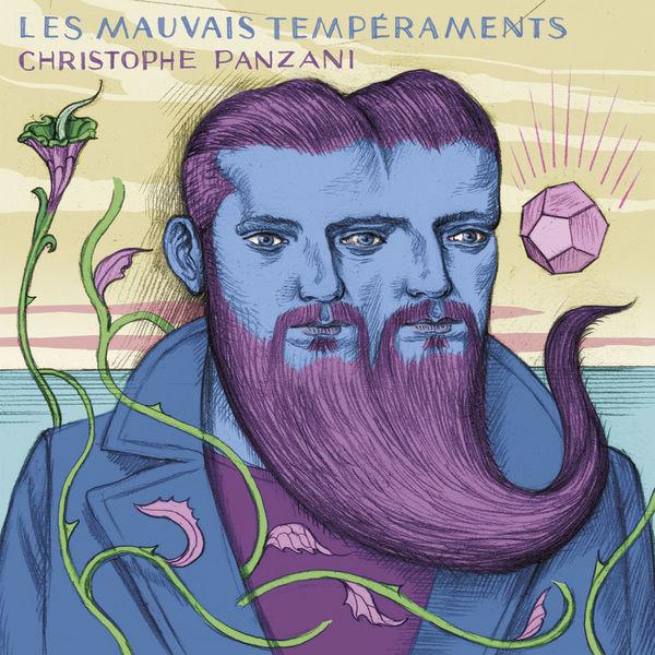 Christophe Panzani - Les Mauvais Tempéraments