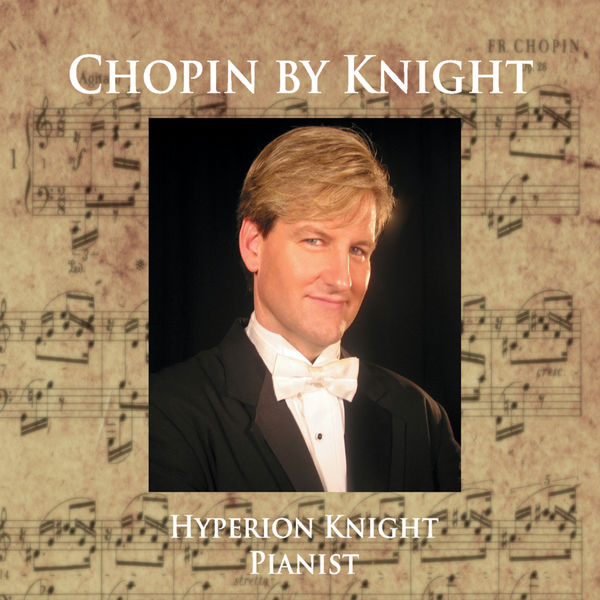 Hyperion Knight - Chopin By Knight