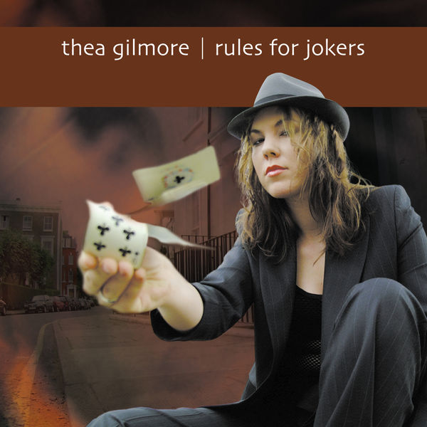 Thea Gilmore - Rules For Jokers