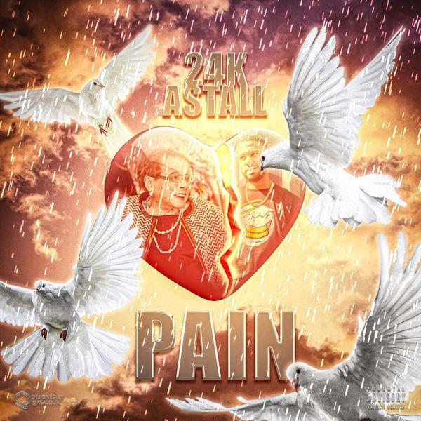 24k Astall - Pain