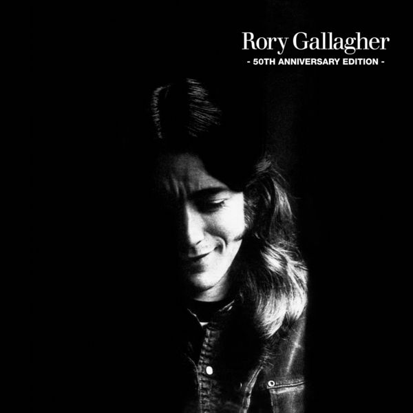 Rory Gallagher Rory Gallagher (50th Anniversary Edition) (50th Anniversary Edition)