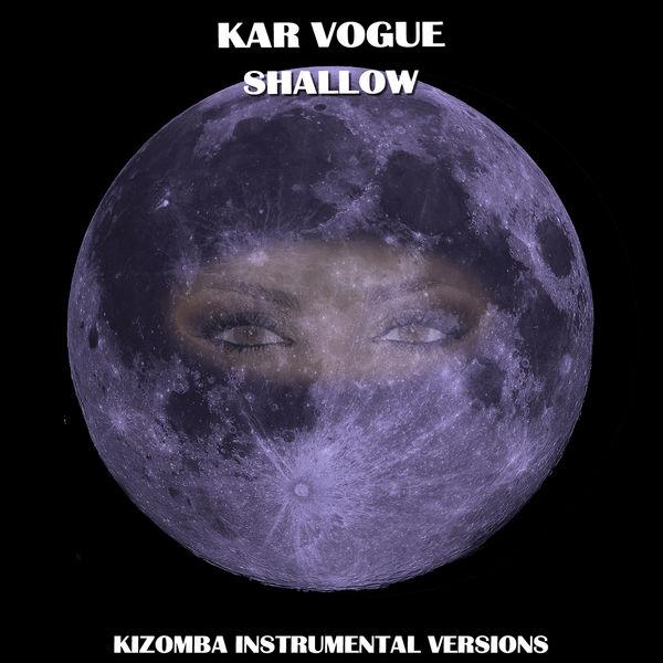 Kar Vogue - Shallow (Kizomba Instrumental Versions)