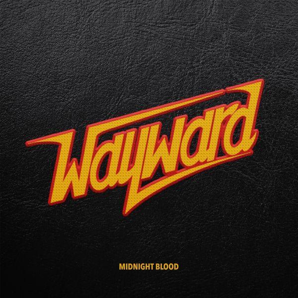 Wayward - Midnight Blood