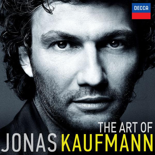 Jonas Kaufmann - The Art of Jonas Kaufmann