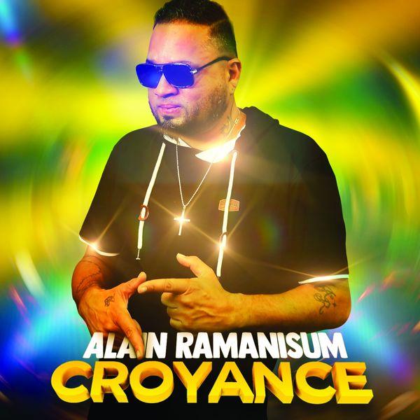 Alain Ramanisum - Croyance