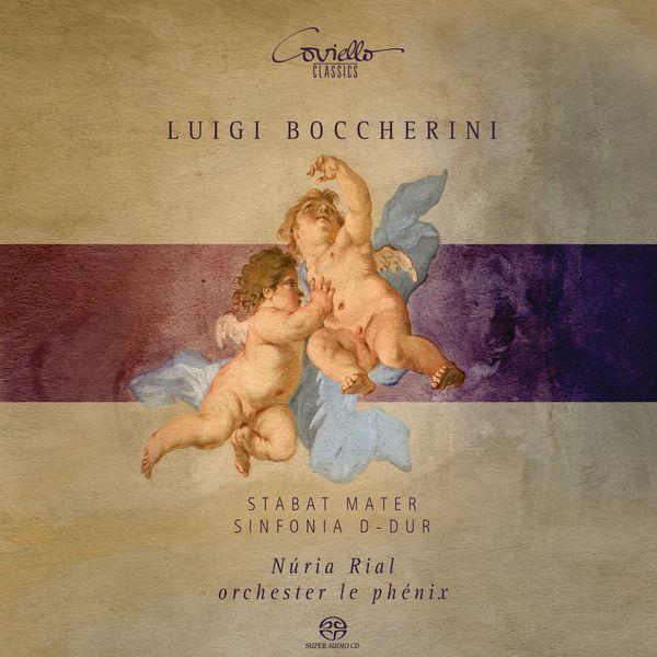 Núria Rial, Orchester Le Phénix - Boccherini : Stabat Mater (1st version 1781)