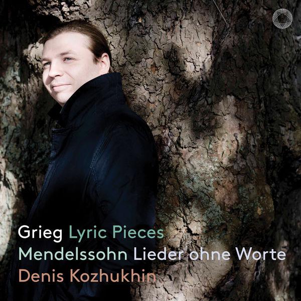 Denis Kozhukhin - Grieg: Lyric Pieces - Mendelssohn: Lieder ohne Worte