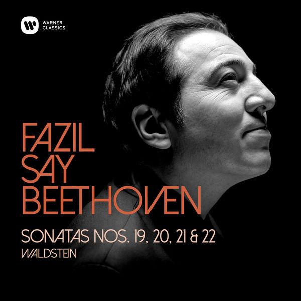 "Fazil Say - Beethoven : Piano Sonatas 19, 20, 21 ""Waldstein"" & 22"