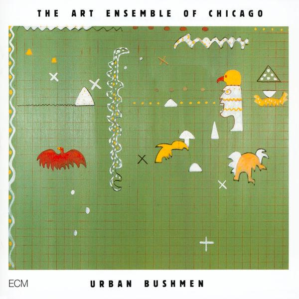 Art Ensemble Of Chicago|Urban Bushmen