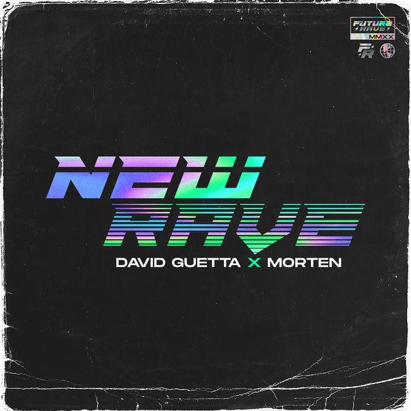 David Guetta - New Rave