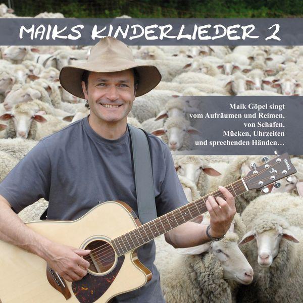Maik Göpel - Maiks Kinderlieder 2