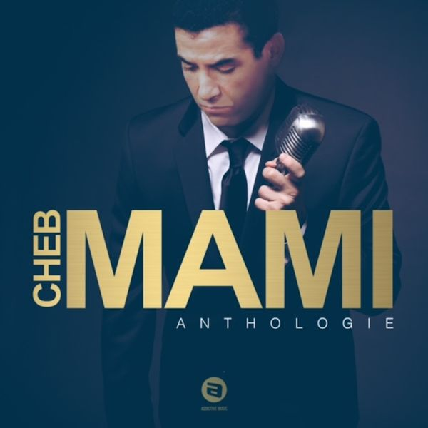 MAMI TÉLÉCHARGER DISCOGRAPHIE CHEB