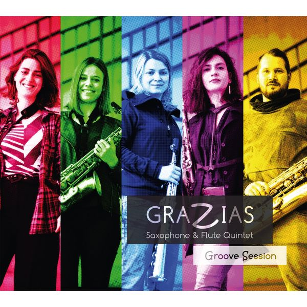 Grazias Saxophone & Flute Quintet - Groove Session