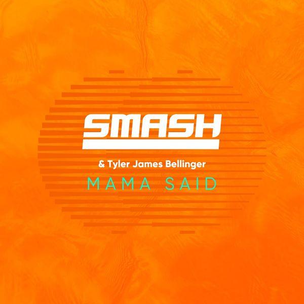 Smash - Mama Said