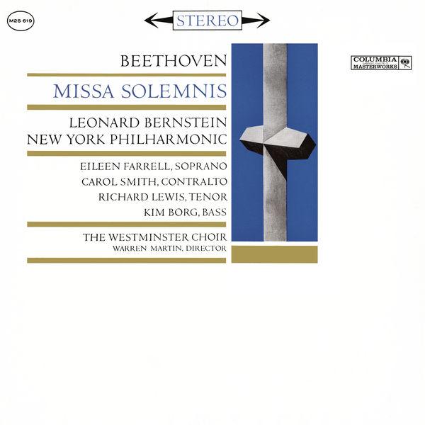 Leonard Bernstein - Beethoven: Missa Solemnis in D Major, Op. 123 (Remastered)