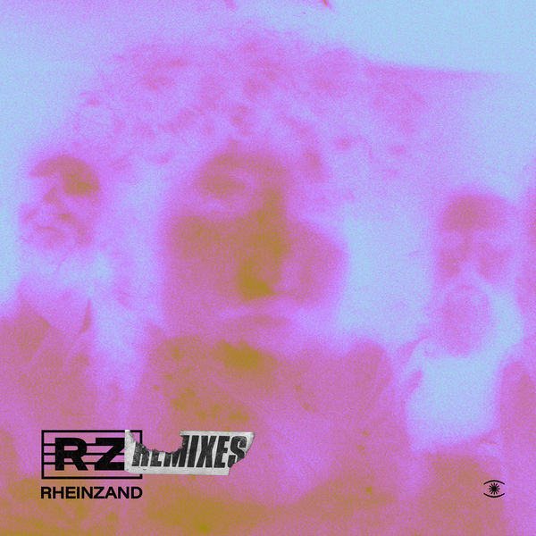 Rheinzand|Rheinzand Remixes  (Deluxe)