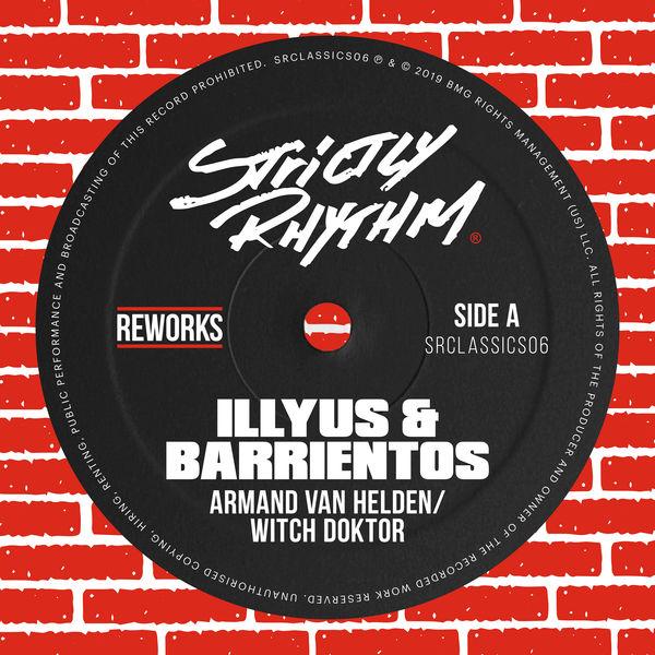 Armand van Helden - Witch Doktor (Illyus & Barrientos Reworks)