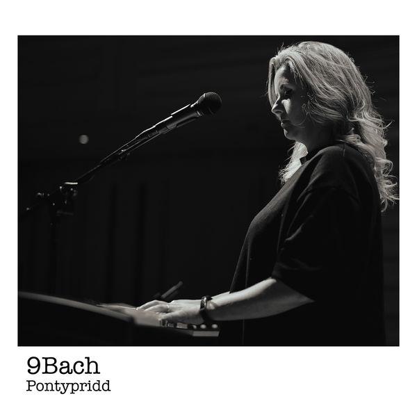 9bach|Pontypridd (Live)