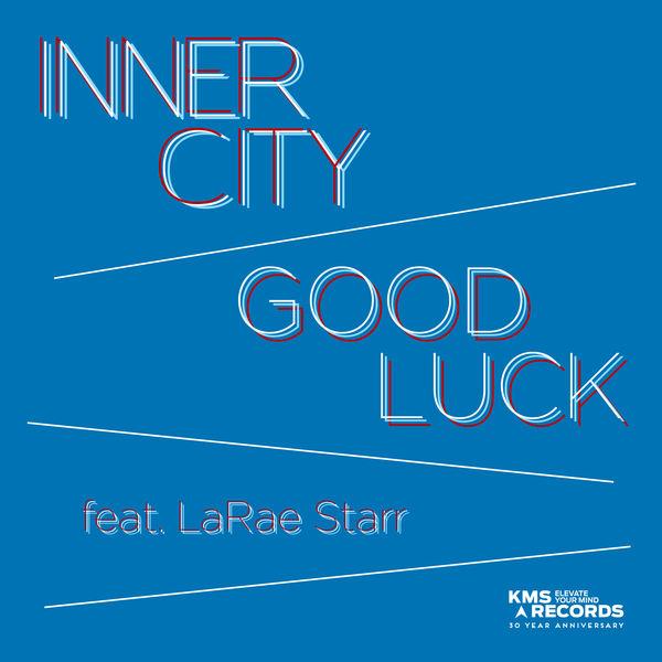 Inner City - Good Luck